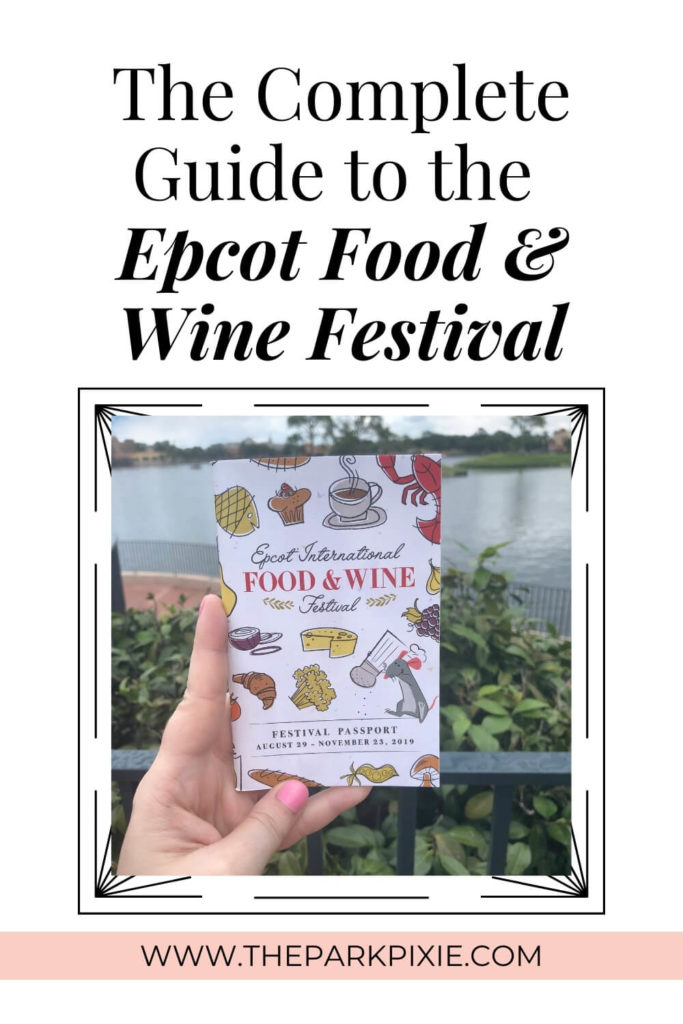 """Text at top reads """"The Complete Guide to the Epcot Food & Wine Festival."""" Photo below is a closeup of a Epcot International Food & Wine Festival passport."""