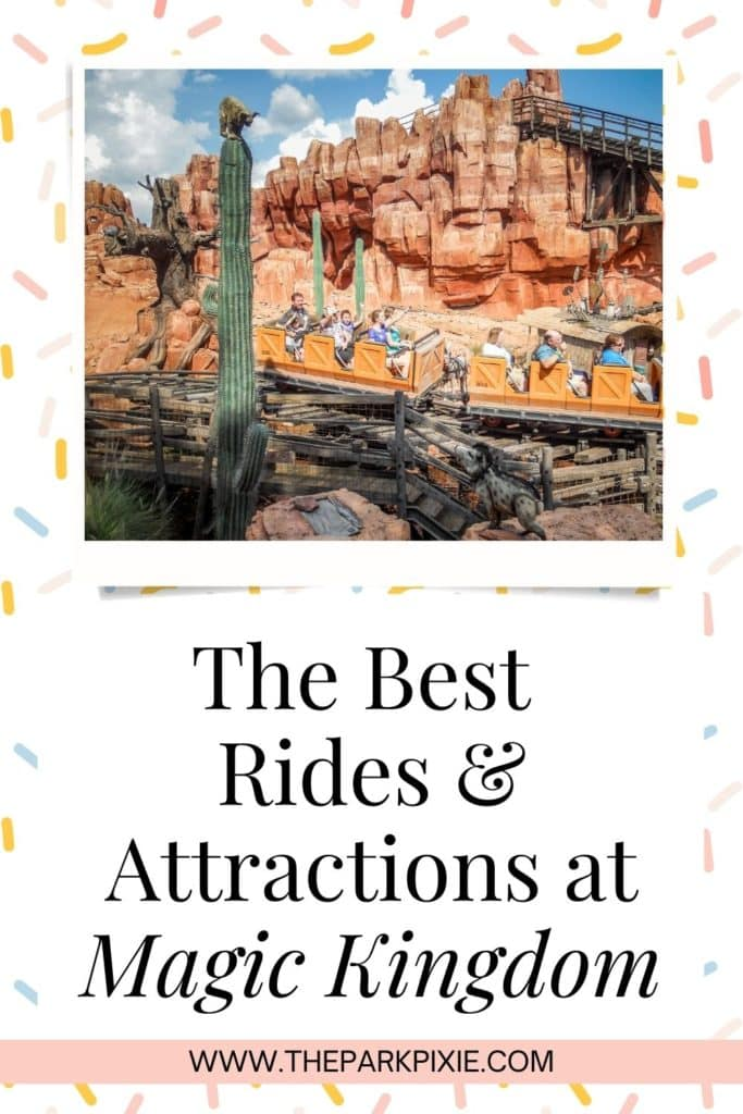 """Graphic with a photo of Big Thunder Mountain Railroad ride at Magic Kingdom. Text below it reads """"The Best Rides & Attractions at Magic Kingdom."""""""