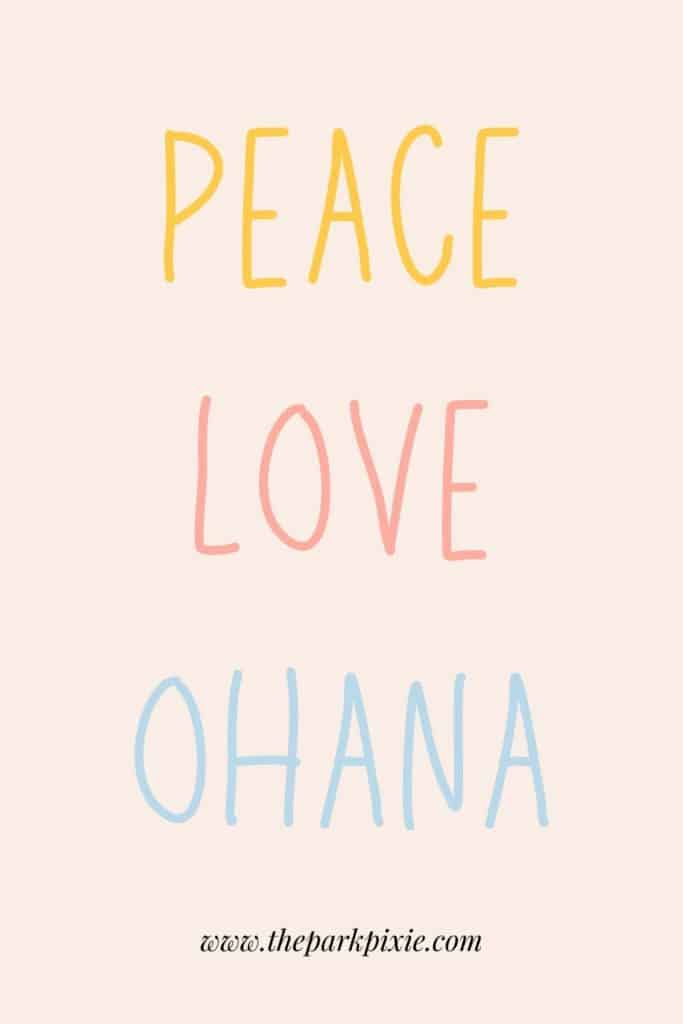 """Graphic with peach background and text that reads """"Peace, Love, Ohana."""""""